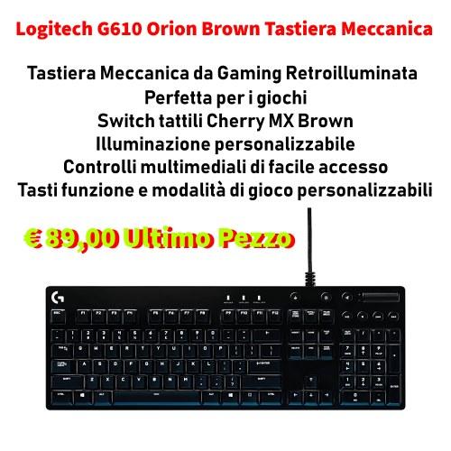 Tastiera G610 Vero affare!